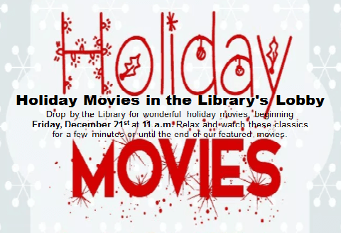 Holiday Movies in the Lobby